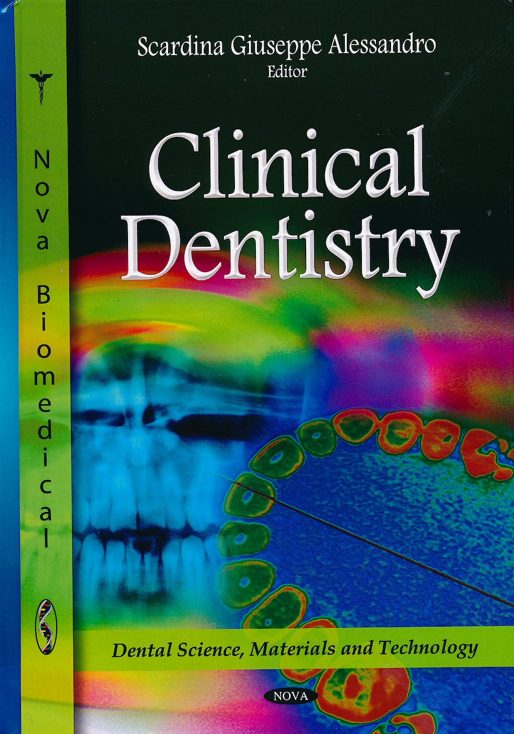 Portada del libro 9781611223545 Clinical Dentistry. Dental Science, Materials and Technology