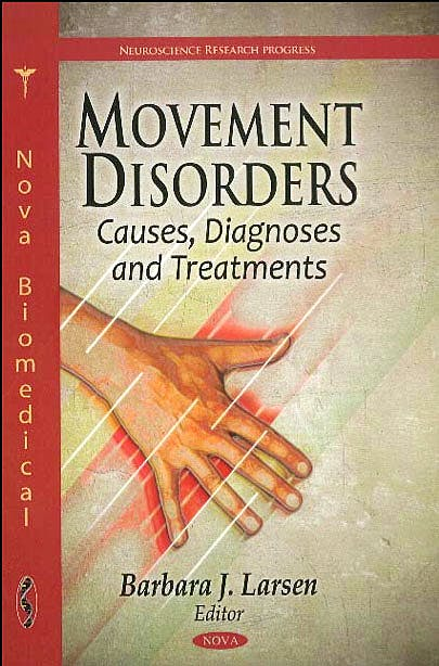 Portada del libro 9781612092003 Movement Disorders. Causes, Diagnoses and Treatments