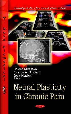 Portada del libro 9781613246573 Neural Plasticity in Chronic Pain
