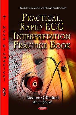 Portada del libro 9781614700067 Practical, Rapid Ecg Interpretation Practice Book