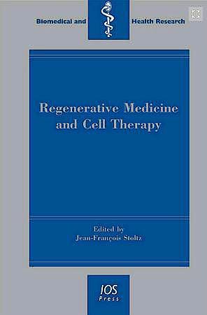 Portada del libro 9781614990758 Regenerative Medicine and Cell Therapy (Vol. 77 of Biomedical and Health Research)