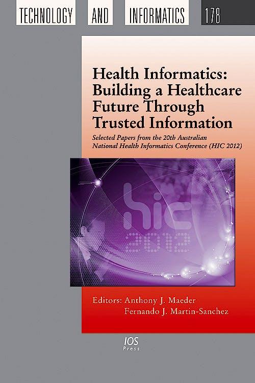 Portada del libro 9781614990772 Health Informatics: Building a Healthcare Future through Trusted Information