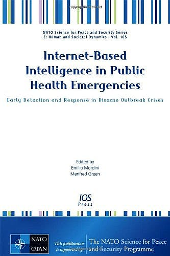 Portada del libro 9781614991748 Internet-Based Intelligence in Public Health Emergencies. Early Detection and Response in Disease Outbreak Crises (Vol. 105 Nato Science for Peace…