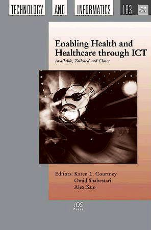 Portada del libro 9781614992028 Enabling Health and Healthcare through Ict. Available, Tailored and Closer (Vol. 183 of Studies in Health Technology and Informatics)