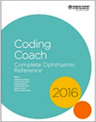 Portada del libro 9781615257874 Ophthalmic Coding Coach. Complete Ophthalmic Reference