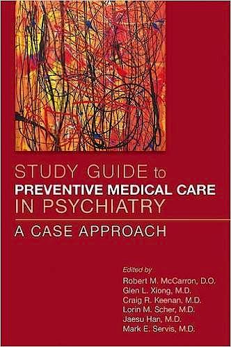 Portada del libro 9781615370573 Study Guide to Preventive Medical Care in Psychiatry. a Case Approach