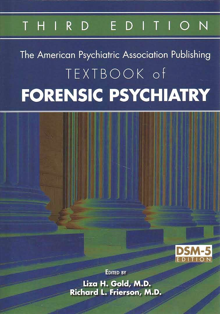 Portada del libro 9781615370672 The American Psychiatric Association Publishing Textbook of Forensic Psychiatry