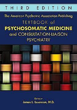 Portada del libro 9781615371365 The American Psychiatric Association Publishing Textbook of Psychosomatic Medicine and Consultation-Liaison Psychiatry