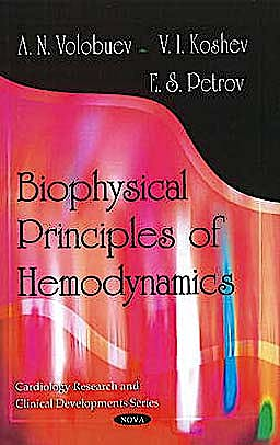 Portada del libro 9781616682804 Biophysical Principles of Hemodynamics