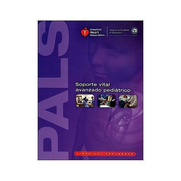Portada del libro 9781616692759 Soporte Vital Avanzado Pediatrico (PALS). Material para el Instructor (DVD)