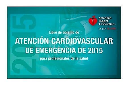 Portada del libro 9781616694470 Libro de Bolsillo de Atención Cardiovascular de Emergencia de 2015 para Profesionales de la Salud