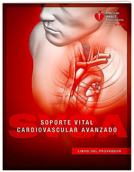 Portada del libro 9781616695378 Soporte Vital Cardiovascular Avanzado (SVCA). Manual alumno SVA (Rec.2015)