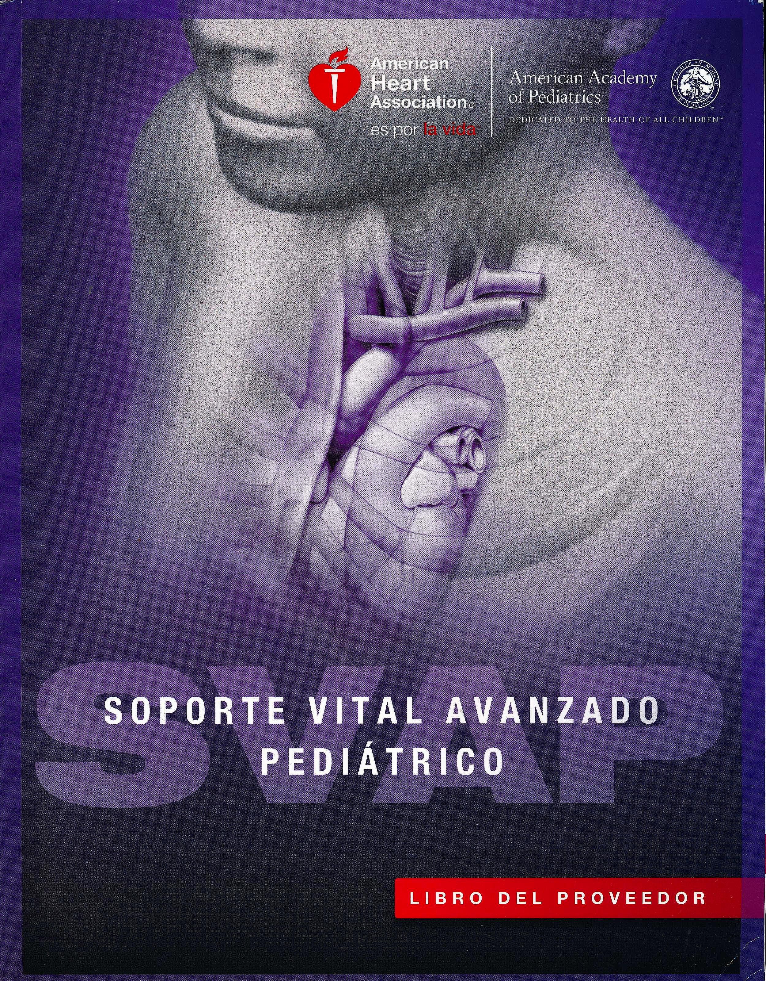 Portada del libro 9781616696238 Soporte Vital Avanzado Pediátrico (SVAP). Libro del Proveedor, Manual de Alumno