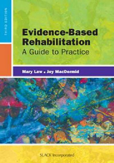 Portada del libro 9781617110214 Evidence-Based Rehabilitation. a Guide to Practice