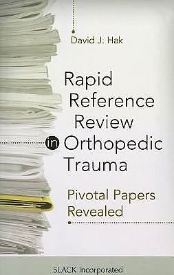 Portada del libro 9781617110481 Rapid Reference Review in Orthopedic Trauma. Pivotal Papers Revealed