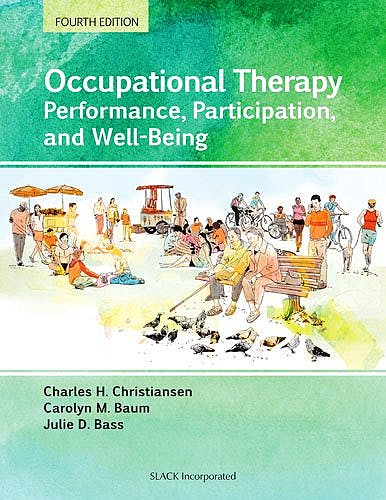 Portada del libro 9781617110504 Occupational Therapy. Performance, Participation, and Well-Being