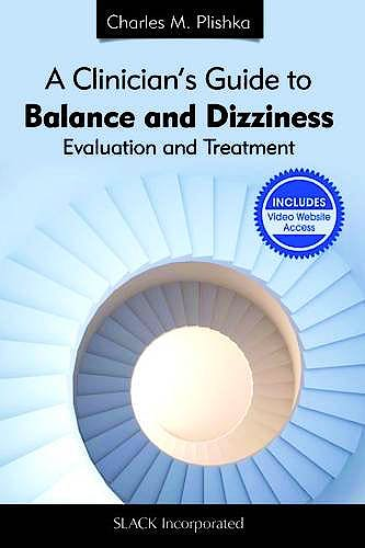 Portada del libro 9781617110603 A Clinician's Guide to Balance and Dizziness. Evaluation and Treatment