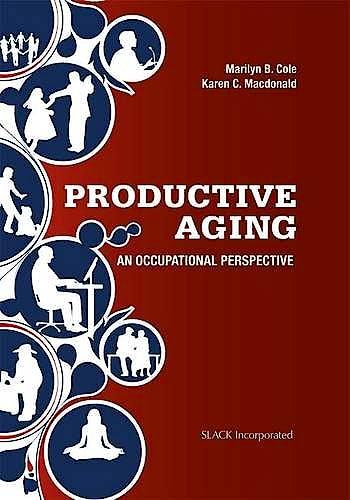 Portada del libro 9781617110771 Productive Aging. an Occupational Perspective