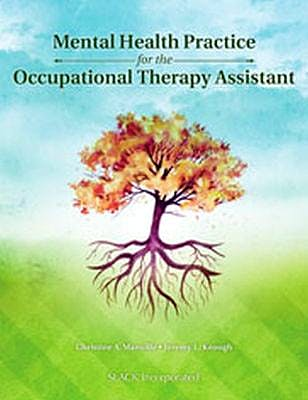 Portada del libro 9781617112508 Mental Health Practice for the Occupational Therapy Assistant
