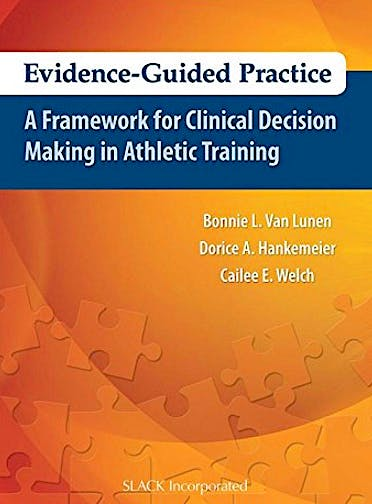 Portada del libro 9781617116032 Evidence-Guided Practice. A Framework for Clinical Decision Making in Athletic Training