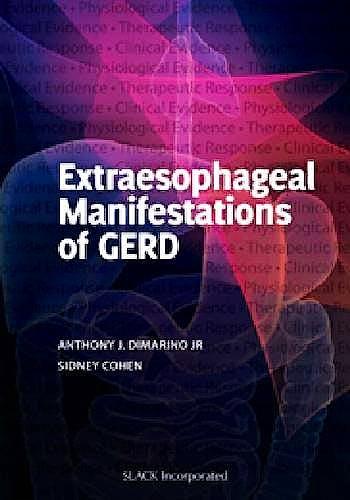 Portada del libro 9781617116216 Extraesophageal Manifestations of Gerd