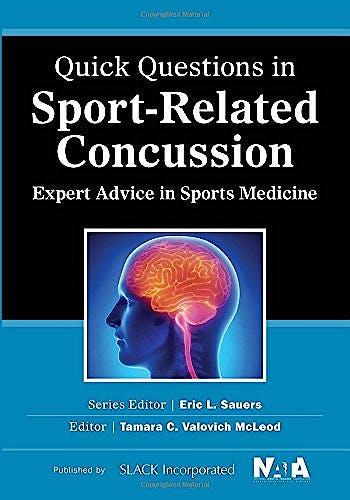 Portada del libro 9781617116445 Quick Questions in Sport-Related Concussion. Expert Advice in Sports Medicine
