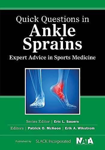 Portada del libro 9781617118173 Quick Questions in Ankle Sprains. Expert Advice in Sports Medicine
