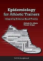 Portada del libro 9781617119163 Epidemiology for Athletic Trainers. Integrating Evidence-Based Practice