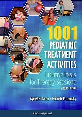 Portada del libro 9781617119309 1001 Pediatric Treatment Activities. Creative Ideas for Therapy Sessions