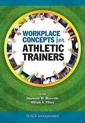 Portada del libro 9781617119347 Workplace Concepts for Athletic Trainers