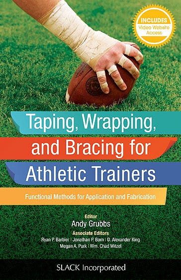Portada del libro 9781617119835 Taping, Wrapping, and Bracing for Athletic Trainers. Functional Methods for Application and Fabrication + Online Access