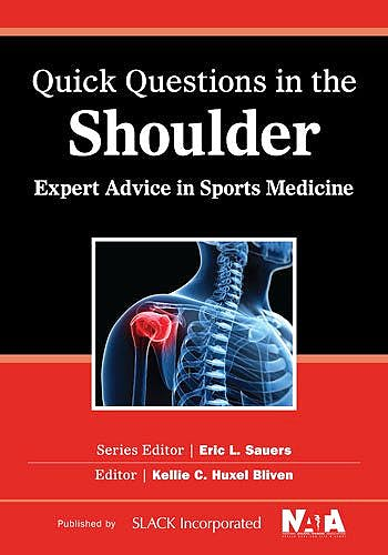 Portada del libro 9781617119842 Quick Questions in the Shoulder. Expert Advice in Sports Medicine
