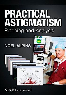 Portada del libro 9781617119958 Practical Astigmatism. Planning and Analysis
