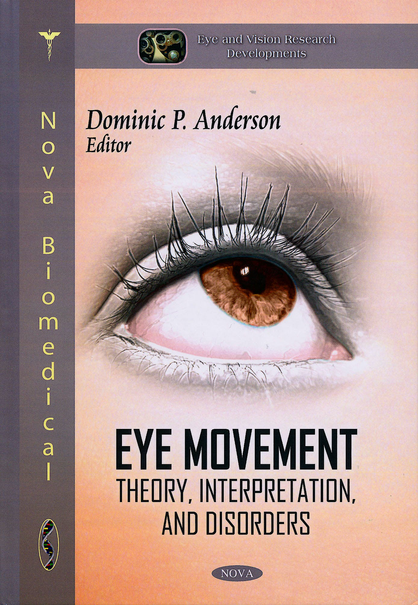 Portada del libro 9781617281105 Eye Movement. Theory, Interpretation, and Disorders