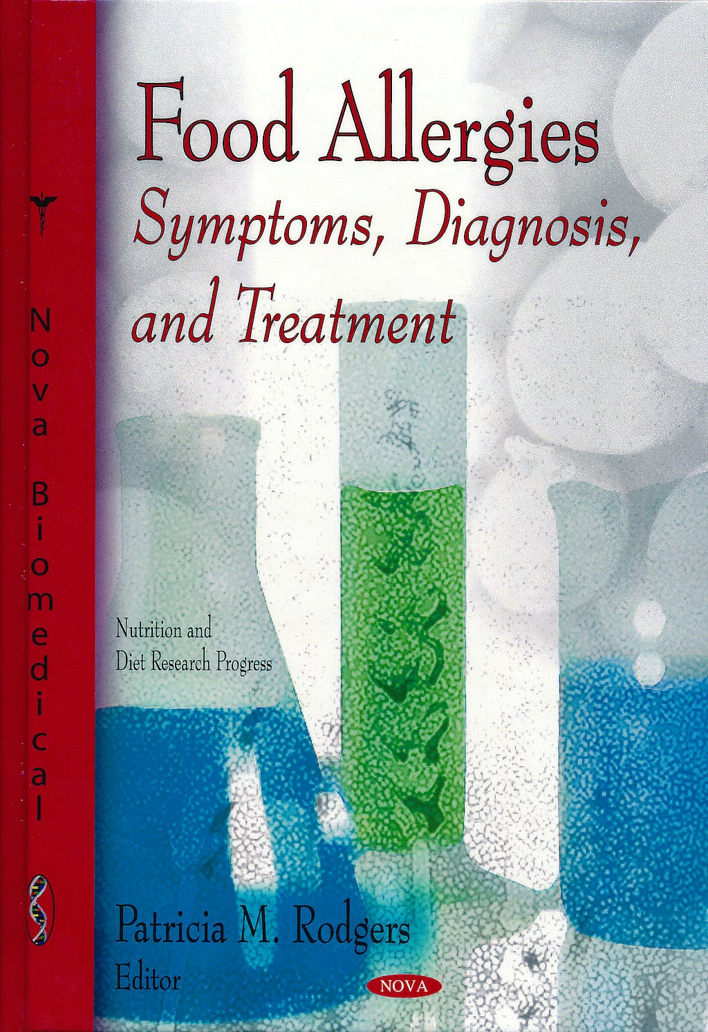 Portada del libro 9781617287480 Food Allergies. Symptoms, Diagnosis, and Treatment - Nutrition and Diet Research Progress