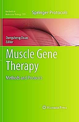 Portada del libro 9781617379819 Muscle Gene Therapy. Methods and Protocols (Methods in Molecular Biology, Vol. 709)