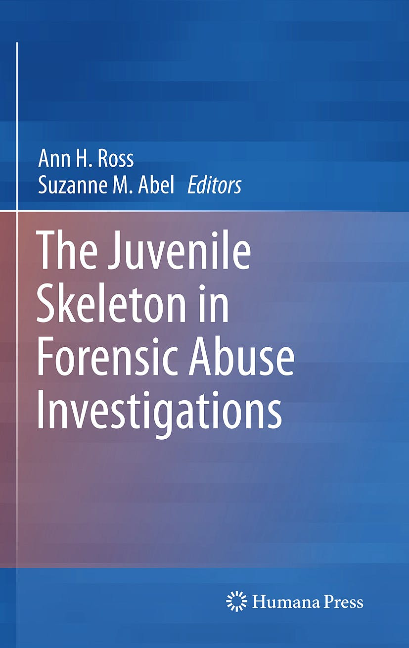 Portada del libro 9781617792540 The Juvenile Skeleton in Forensic Abuse Investigations