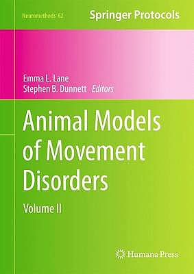 Portada del libro 9781617793004 Animal Models of Movement Disorders, Vol. Ii (Neuromethods, Vol. 62)
