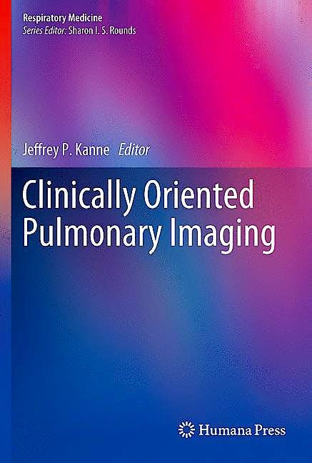 Portada del libro 9781617795411 Clinically Oriented Pulmonary Imaging