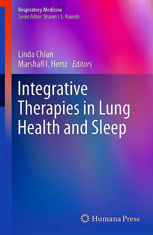 Portada del libro 9781617795787 Integrative Therapies in Lung Health and Sleep (Respiratory Medicine) (Hardcover)