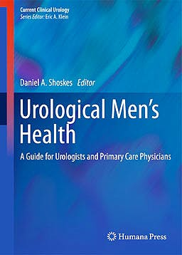 Portada del libro 9781617798993 Urological Men's Health. a Guide for Urologists and Primary Care Physicians (Current Clinical Urology)