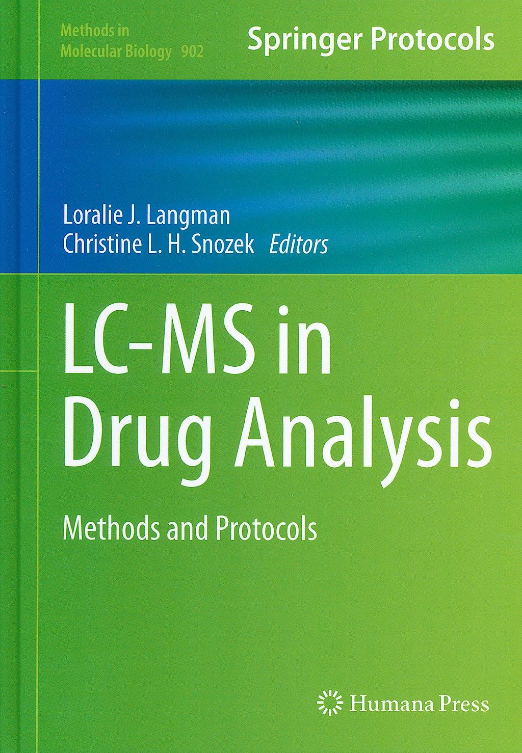 Portada del libro 9781617799334 Lc-Ms in Drug Analysis. Methods and Protocols (Methods in Molecular Biology, Vol. 902)