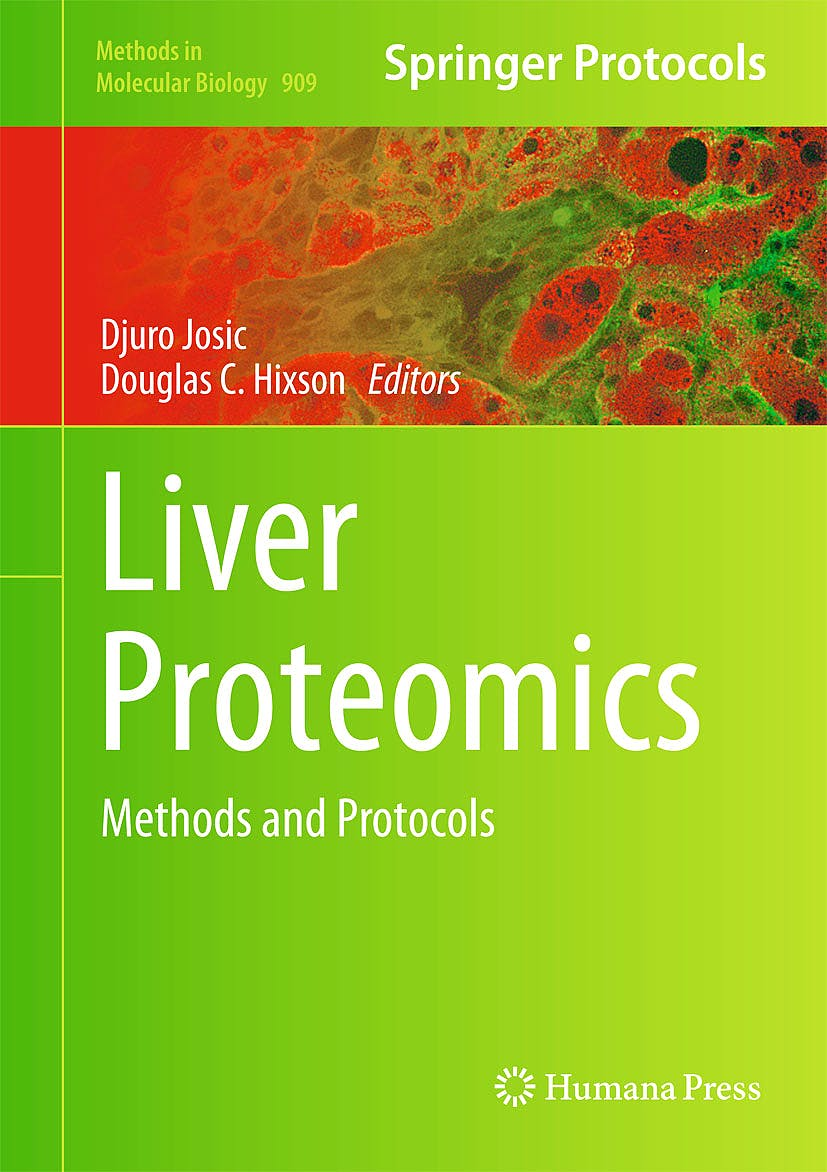 Portada del libro 9781617799587 Liver Proteomics. Methods and Protocols (Methods in Molecular Biology, Vol. 909)
