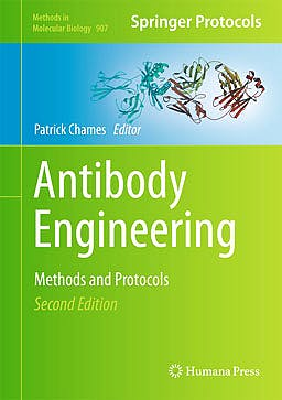 Portada del libro 9781617799730 Antibody Engineering. Methods and Protocols (Methods in Molecular Biology, Vol. 907)
