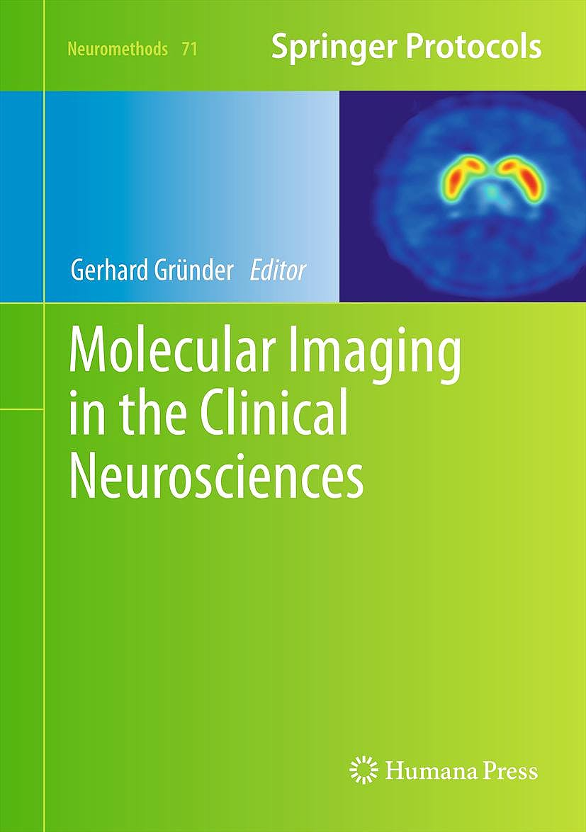 Portada del libro 9781617799884 Molecular Imaging in the Clinical Neurosciences (Neuromethods, Vol. 71)