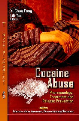 Portada del libro 9781619422025 Cocaine Abuse. Pharmacology, Treatment and Relapse Prevention