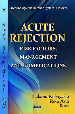 Portada del libro 9781619423466 Acute Rejection. Risk Factors, Management and Complications