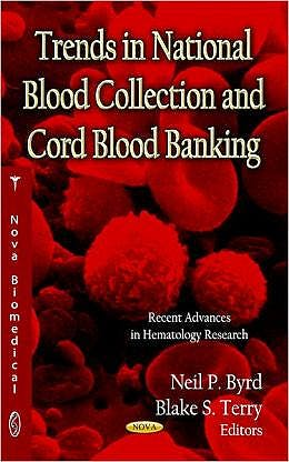 Portada del libro 9781619423695 Trends in National Blood Collection and Cord Blood Banking
