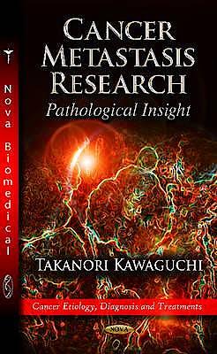 Portada del libro 9781619428638 Cancer Metastasis Research: Pathological Insight