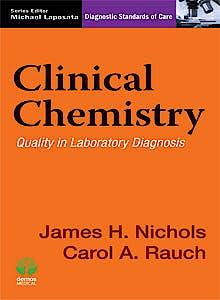 Portada del libro 9781620700303 Clinical Chemistry. Quality in Laboratory Diagnosis (Diagnostic Standards of Care)